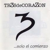 ...Solo el comienzo von Tr3sdeCoraZón