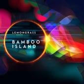 Bamboo Island de Lemongrass
