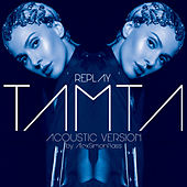 Replay (Acoustic Version By AlexSimonBass) de Tamta (Τάμτα)