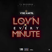 Loving Every Minute - Single by VYBZ Kartel