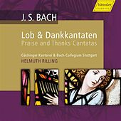 Bach: Praise and Thanks Canatas von Various Artists