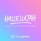 Hallelujah (Acoustic Guitar Karaoke Instrumentals) de Sing2Guitar