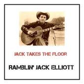Jack Takes the Floor by Ramblin' Jack Elliott