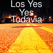 Todavia by Los Yes Yes