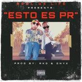 Esto es PR by Ñengo Flow