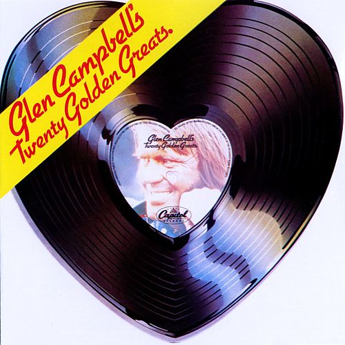 Glen Campbell's Twenty Golden Greats by Glen Campbell
