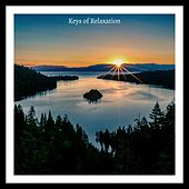 Keys of Relaxation by Relaxing Piano Music Consort