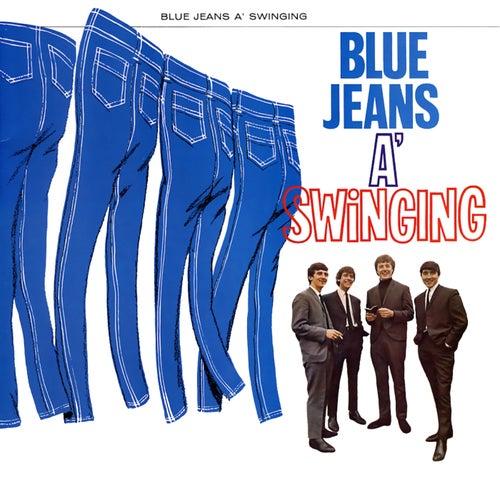 Blue Jeans A Swinging by Swinging Blue Jeans