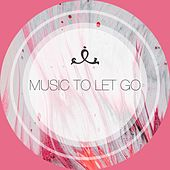 Music to Let Go by Dormir