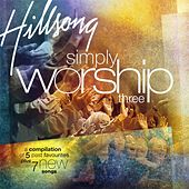 Simply Worship 3 by Hillsong Worship