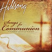 Songs For Communion (Live) by Hillsong Worship