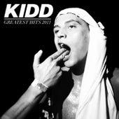 Greatest Hits 2011 de kidd