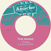 Medisons / Je Suis fou De Toi de The Monks