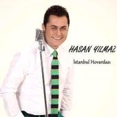 İstanbul Hovardası von Hasan Yılmaz