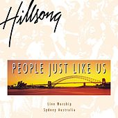 People Just Like Us by Hillsong Worship