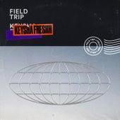 Field Trip by Keysha Freshh