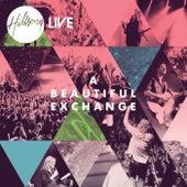 A Beautiful Exchange de Hillsong Worship