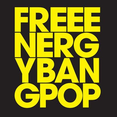 Bang Pop by Free Energy