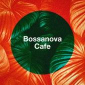 Bossanova Cafe de Various Artists