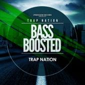 Bass Boosted de Trapnation