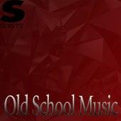 Old School Music von Various