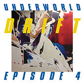 "DRIFT Episode 4 ""SPACE"" von Underworld"