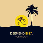 Yoshitoshi: Deep End Ibiza - EP von Various Artists