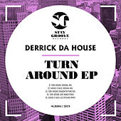 Turn Around - Single von Derrick Da House