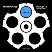 Tech House Roulette (Rien Ne Va Plus), Vol. 2 - EP by Various Artists