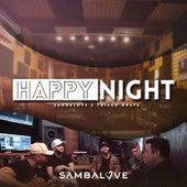 Happy Night by Sambalove
