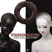 Stronger Together: Pop Collection, Vol. III de Various Artists