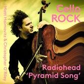 Pyramid Song (Arr. C. O'Riley for Cello & Piano) by Christopher O'Riley