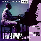 Milestones of Jazz Legends - Oscar Peterson & The Greatest Singers, Vol. 9 von Oscar Peterson