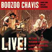 Live! At The Habibi Temple by Boozoo Chavis and the Magic Sounds