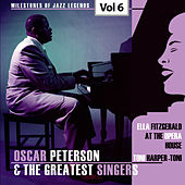 Milestones of Jazz Legends - Oscar Peterson & The Greatest Singers, Vol. 6 von Oscar Peterson