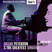 Milestones of Jazz Legends - Oscar Peterson & The Greatest Singers, Vol. 1 de Oscar Peterson