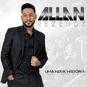 Uma Nova História de Allan Rezende