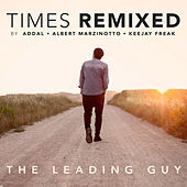 Times (Remixed) de The Leading Guy
