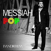Messiah Pop von EvandroOlivah