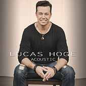 That'll Be the Day / Bad People (Acoustic) by Lucas Hoge