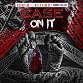 Case on It by RushBilli