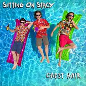 Chest Hair by Sitting on Stacy