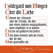 Über die Liebe by Hildegard von Bingen
