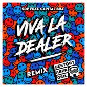 Viva la Dealer (Gestört aber GeiL Remix) de SDP