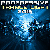 Progressive Trance Light 2019 (Goa Doc DJ Mix) by Goa Doc