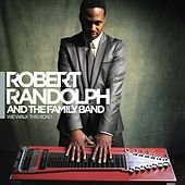 We Walk This Road de Robert Randolph & The Family Band