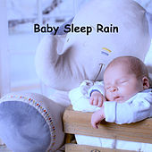Baby Sleep Rain by Rain Sounds
