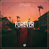 Forever by Disco Fries