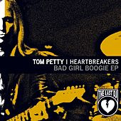 Bad Girl Boogie by Tom Petty