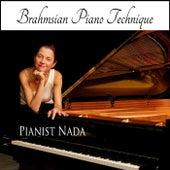 Pianist Nada: Brahmsian Piano Technique von Nada
